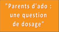 Parents d ado une question de dosage
