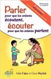 Parler pour que les enfants ecoutent ecouter pour que les enfants parlent