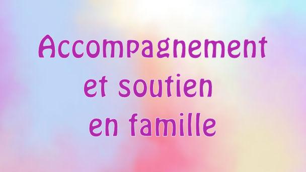 Accompagnement en famille 1