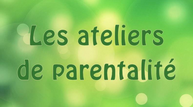Ateliers parentalite